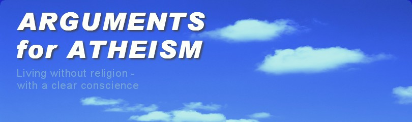 Arguments for Atheism - Living without religion, with a clear conscience